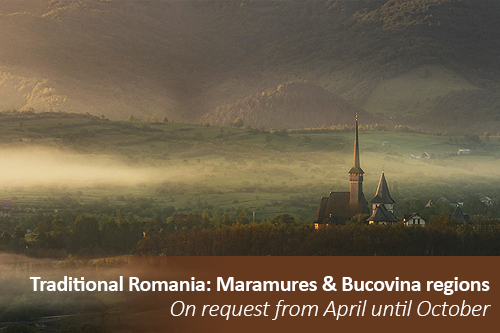 ON REQUEST 1ON1  Traditional Romania: Maramures and Bucovina